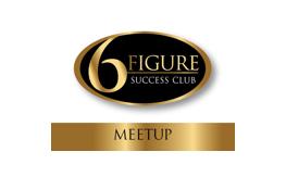 6 Figure Success Club Meetup